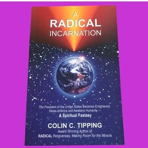 A Radical Incarnation book A spiritual Fantasy